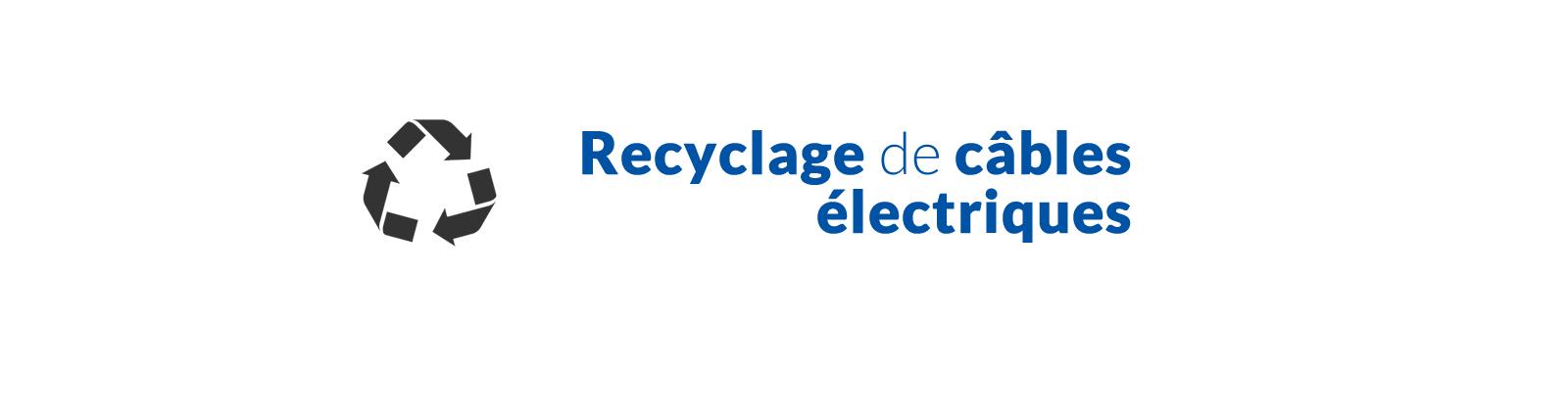 recyclage cable electrique